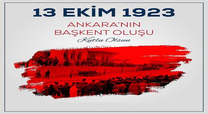 Ankara'nın Başkent Oluşu'nun 98. Yıl Dönümü Kutlu Olsun!