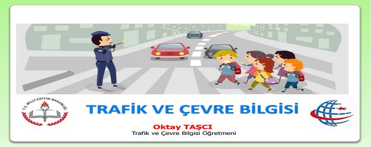 Trafik ve Çevre Bilgisi Dersi