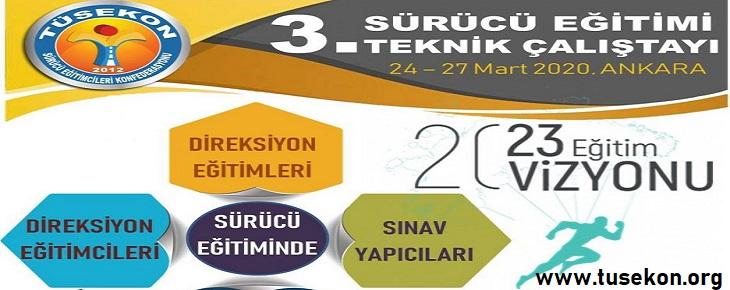 TÜSEKON 3.Geleneksel Teknik Çalıştayı Ankara'da 24 – 27 Mart 2020'de